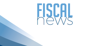 FISCAL NEWS